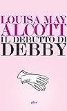 Il debutto di Debby