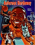 img - for Anfernee Hardaway (Basketball Legends) book / textbook / text book