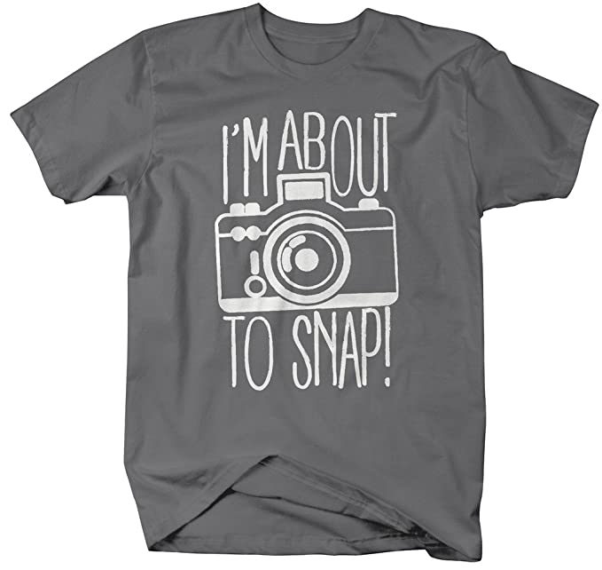 12350c9e Amazon.com: Shirts By Sarah Men's Funny Hipster T-Shirt I'm About to Snap Camera  Photographer Shirts: Clothing