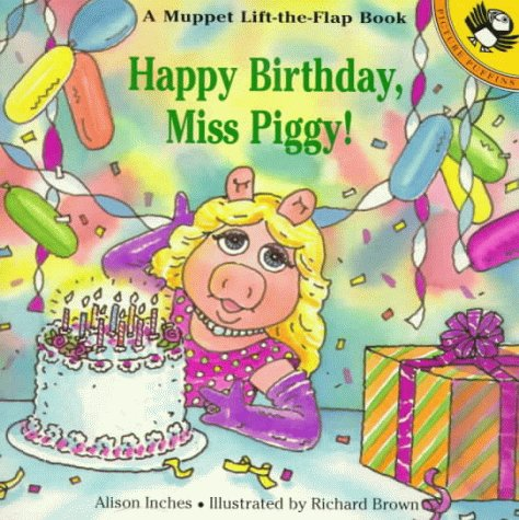 Happy Birthday, Miss Piggy! (Muppets)