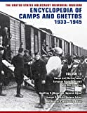 The United States Holocaust Memorial Museum Encyclopedia of Camps and Ghettos, 1933-1945: Camps and Ghettos under European Regimes Aligned with Nazi Germany