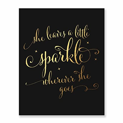 307b928481 She Leaves a Little Sparkle Wherever She Goes Gold Foil Nursery Decor Black  Wall Art Calligraphy Girls Room Metallic Black Poster 8 inches x 10 inches  ...