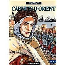 CARNETS D'ORIENT T.01 : DJEMILAH