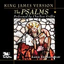 The Psalms: King James Version Audiobook by  Audio Connoisseur Narrated by Charlton Griffin