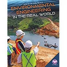 Environmental Engineering in the Real World (Stem in the Real World Set 2)