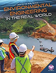 Environmental Engineering in the Real World (STEM in the Real World)