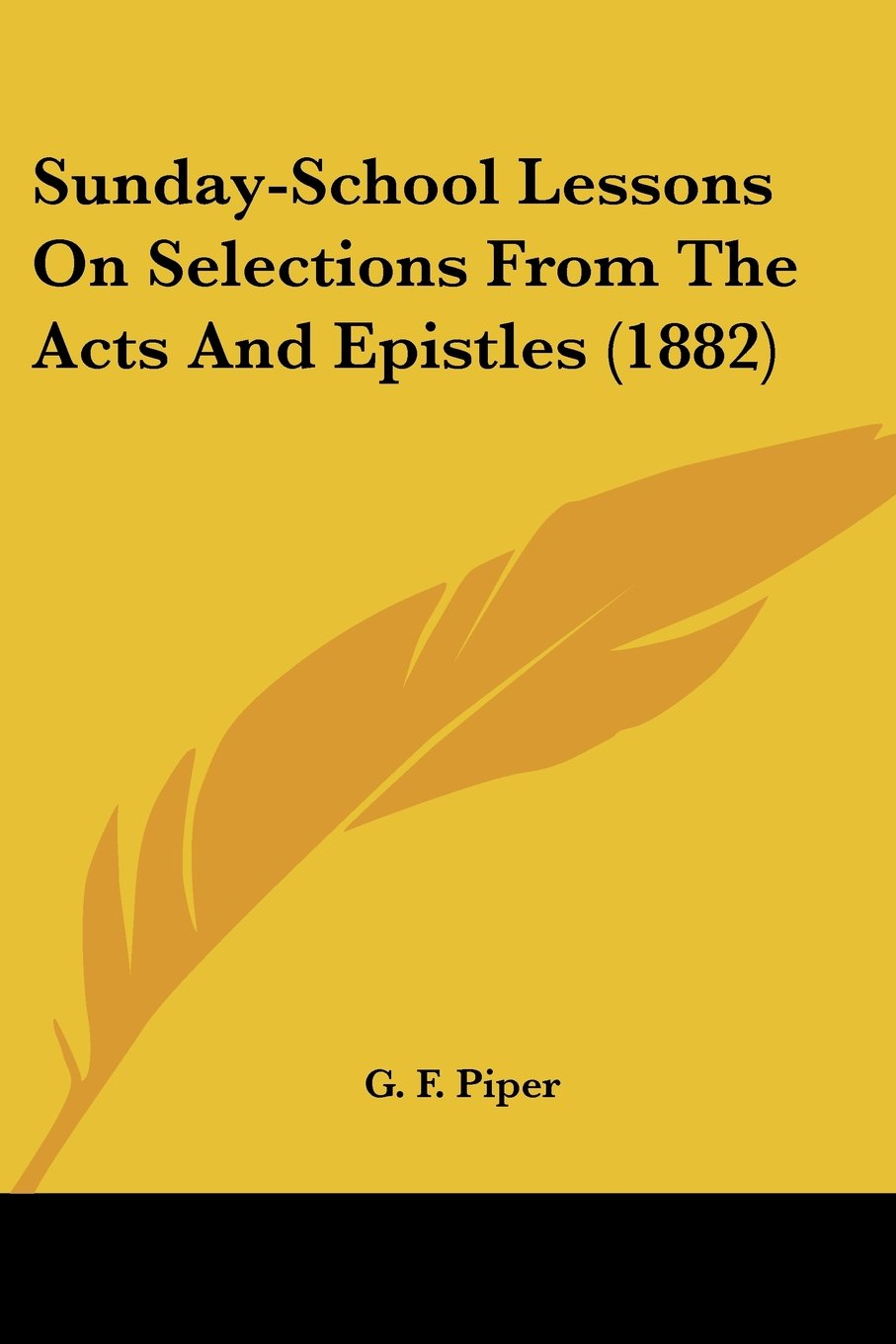 Sunday-School Lessons On Selections From The Acts And Epistles (1882) pdf epub