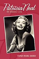 Patricia Neal: An Unquiet Life Paperback