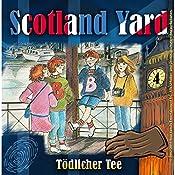Tödlicher Tee (Scotland Yard 4) | Wolfgang Pauls