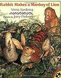 Rabbit Makes a Monkey of Lion, Verna Aardema, 014054593X