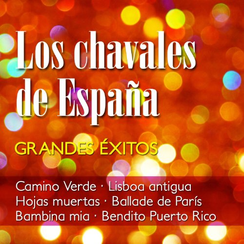 Los Chavales De España Stream or buy for $6.99 · Grandes Exitos