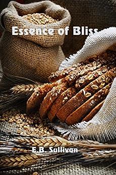 Essence of Bliss by [Sullivan, E. B.]
