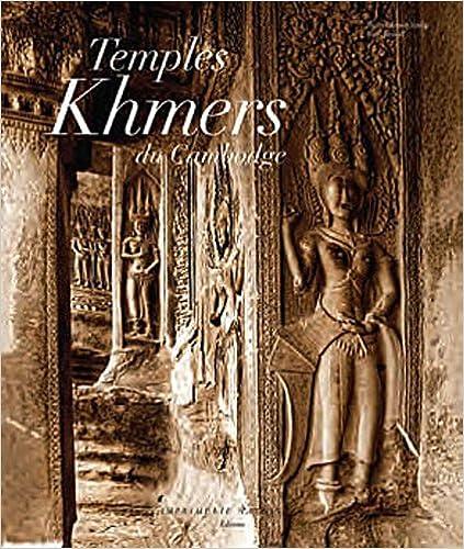 Téléchargement Temples khmers du Cambodge pdf ebook