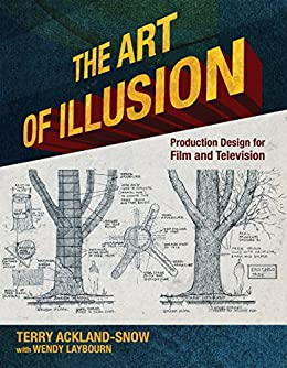 laybourn design The Art of Illusion: Production Design for Film and Television  laybourn design