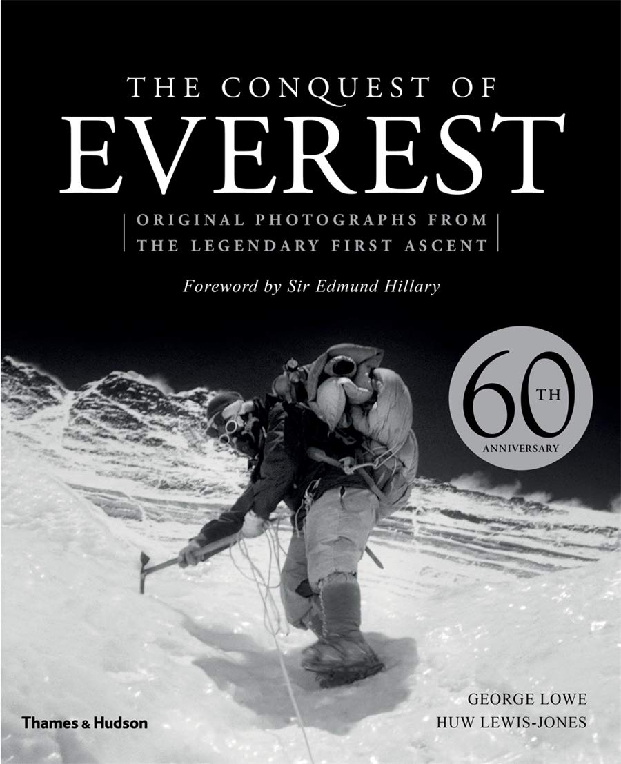 The Conquest of Everest: Original Photographs from the ...