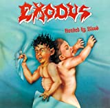 Bonded By Blood + 2 by Exodus (2009-09-30)