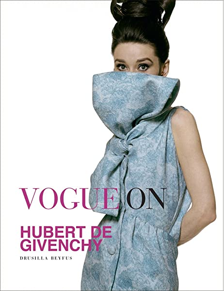 Vogue on Hubert de Givenchy: Amazon.es: Beyfus, Drusilla: Libros en idiomas extranjeros
