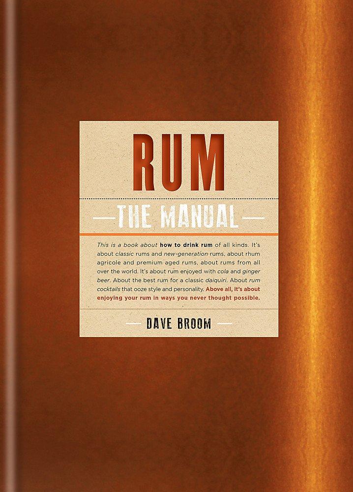Rum The Manual: Amazon.es: Broom, Dave, Broom, Dave: Libros ...
