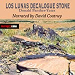 Los Lunas Decalogue Stone: Eighth-Century Hebrew Monument in New Mexico | Donald N. Panther-Yates