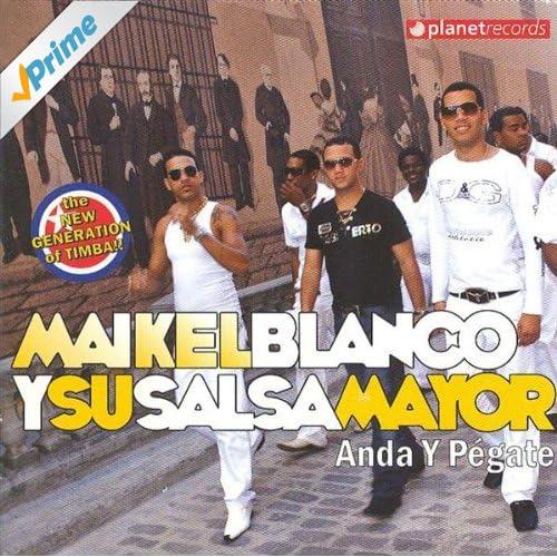 .com: Anda Y Pegate: Maikel Blanco y su Salsa Mayor: MP3 Downloads