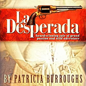 La Desperada Audiobook