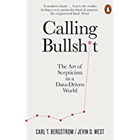 Calling Bullshit: The Art of Scepticism in a Data-Driven World (Actiphons)