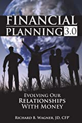 Financial Planning 3.0: Evolving Our Relationships with Money Paperback