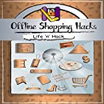 Offline Shopping Hacks: 15 Simple Practical Hacks to Save Money Shopping Offline |  Life 'n' Hack