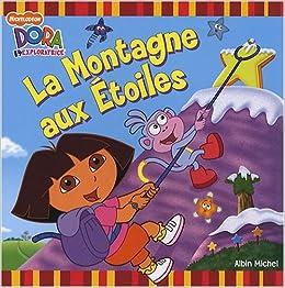 Dora l'exploratrice : La Montagne aux Etoiles