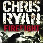 Firefight   Chris Ryan