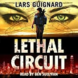 Lethal Circuit: A Michael Chase Spy Thriller, Book 1