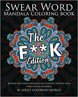 Amazon Swear Word Mandala Coloring Book The Fk Edition