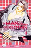 The Man Who Doesn't Take Off His Clothes, Vol. 1 (Yaoi)
