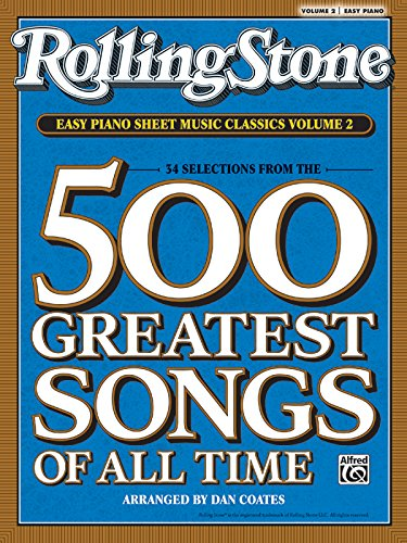 Easy Sheet (Rolling Stone Easy Piano Sheet Music Classics, Vol 2: 34 Selections from the 500 Greatest Songs of All Time (<i>Rolling Stone</i>(R) Easy Piano Sheet Music Classics))