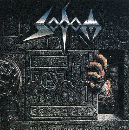 Sodom: Better Off Dead (Audio CD)