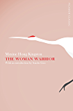 The Woman Warrior: Picador Classic (English Edition)