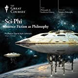 Image of Sci-Phi: Science Fiction as Philosophy