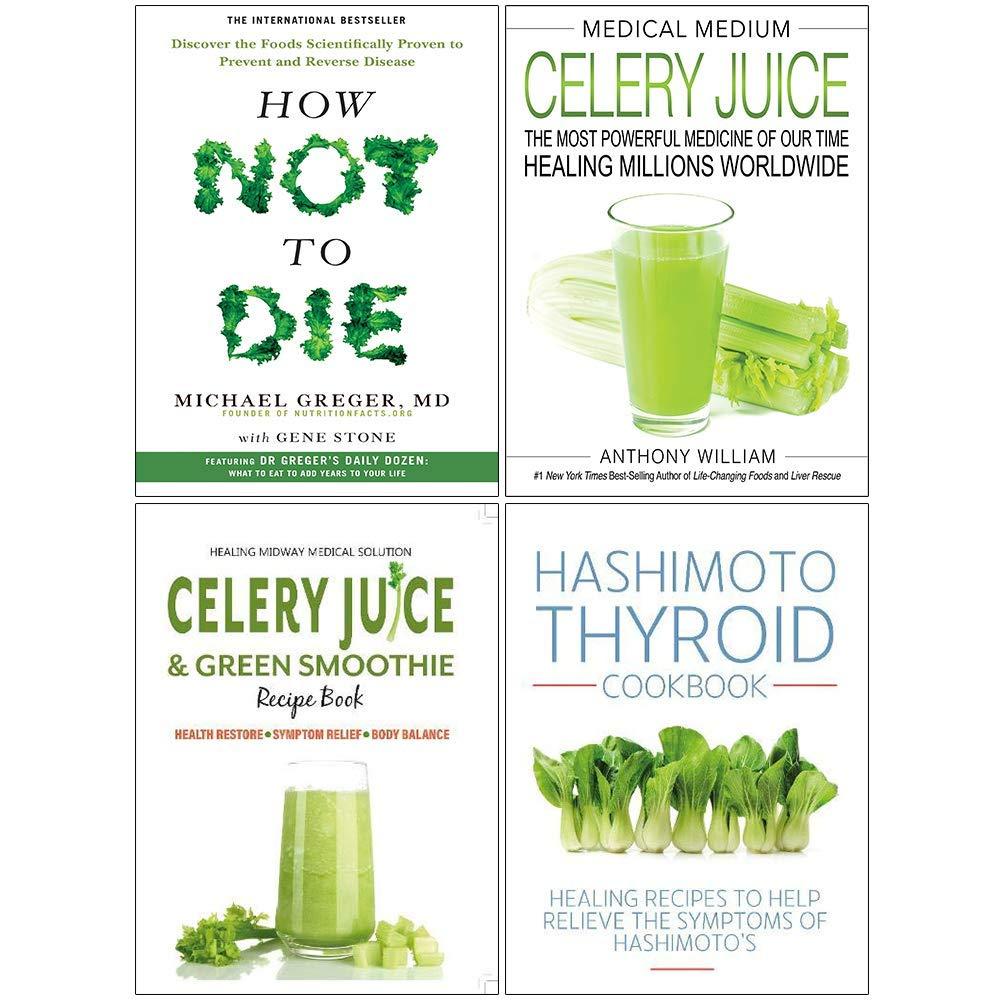 Medical Medium Celery Juice Hardcover How Not To Die