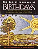 The Secret Language of Birthdays, Joost Elffers and Gary Goldschneider, 0670032611