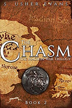 The Chasm (Madion War Trilogy Book 2) by [Evans, S. Usher]
