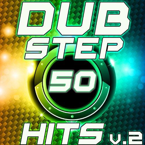 50 Dubstep Hits v.2 Best Top Electronic Music, Reggae, Dub, Hard Dance, Glitch, Electro, Rave Anthem