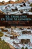 El Dorado in the Marshes 9780745645537
