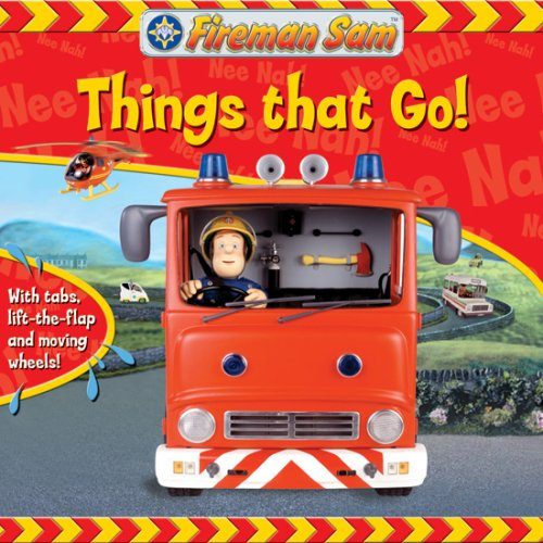 Read Online Things That Go! (Fireman Sam) ebook