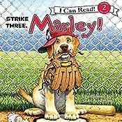 Marley: Strike Three, Marley!  | John Grogan, Richard Cowdrey