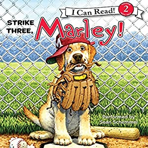 Marley: Strike Three, Marley! Audiobook