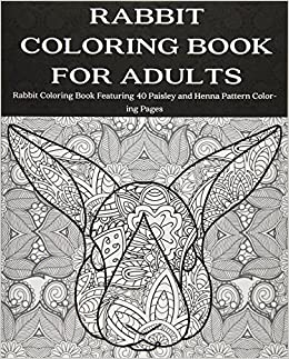 Amazon Com Rabbit Coloring Book For Adults Rabbit Coloring Book