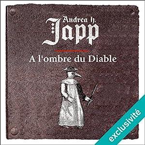 À l'ombre du Diable (Gabrielle d'Aurillay, veuve sans douaire 2) | Livre audio