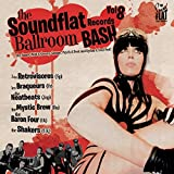 Soundflat Records Ballroom Bash! Vol.8