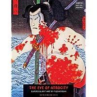 The Eye of Atrocity: Superviolent Art by Yoshitoshi