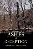 Ashes of Deception, Willoughby S. Hundley, 1475959427